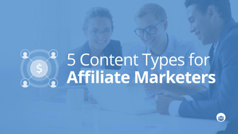 OB-Blog-Post-5-Content-Types-for-Affiliate-Marketing.jpg