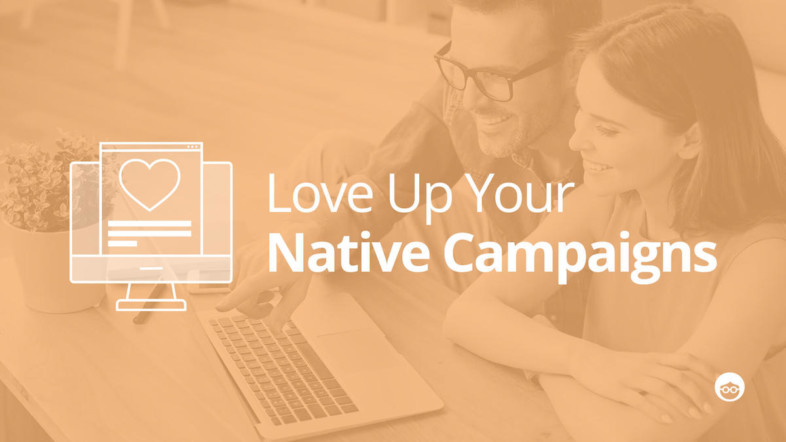 OB-Blog-Post-Love-Up-Native-Campaigns-Regular.jpg